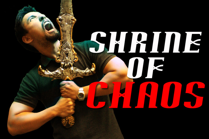 <strike>Shrine of Chaos</strike>CANCELLED